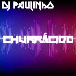 Aquecimento Churrácido - DJ Paulinho - 15 min