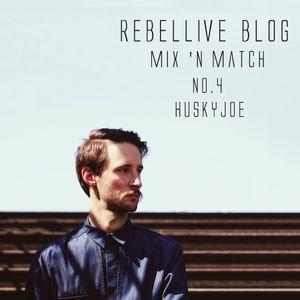 Mix 'n Match No4: HuskyJoe for Rebellive