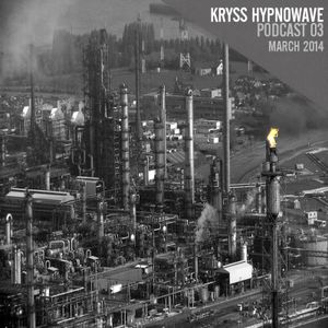 kryss hypnowave - march podcast 2014