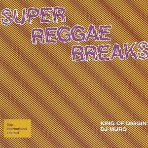 DJ Muro - Super Reggae Breaks (Side A)