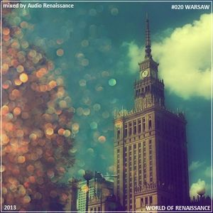 Audio Renaissance - World of Renaissance #020 WARSAW ( respect for love )