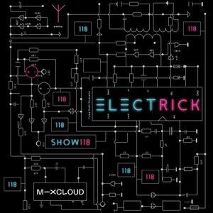 ELECTRICK Show 118 - Jay Wordsworth - 98BPM to 170BPM Mix