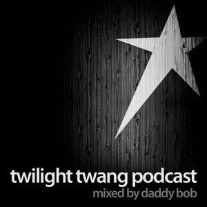 Twilight Twang Podcast 001