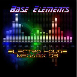 Base Elements - Electro House Megamix D3