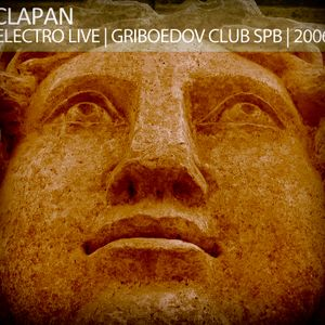 ELECTRO LIVE | CLAPAN | GRIBOEDOV CLUB | 2006
