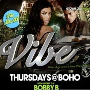 DJ Gully & Bobby B - Vibe @ BOHO Live