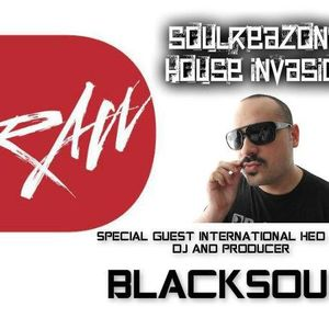 SoulReazon's House Invasion - Special Guest Hed Kandi International DJ Blacksoul