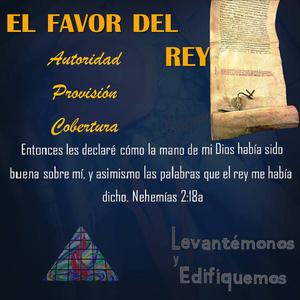 El Favor del Rey - 8-enero-2017