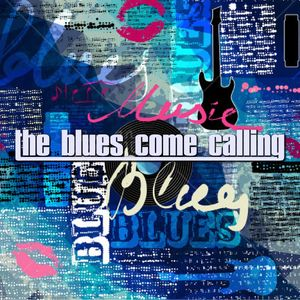 The Blues Come Calling #8