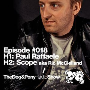 The Dog & Pony Radio Show #018: Guest Scope