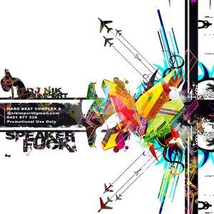 Nik Import - Hard Beat Complex Vol. 6 - Speaker Fuck
