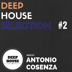 Deep House Selection #2