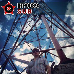 Russian Techno Podcast 39: SUB