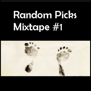 Random Picks Mixtape #1       Electronica | Minimal