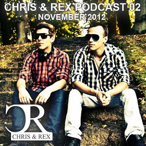 Chris & Rex Podcast 02 (Progressive) - November 2012