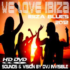 We Love ibiza - ibiza blues 2012