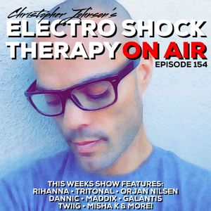 Electro Shock Therapy ON AIR 154