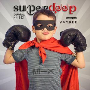 Superdeep 19 • New guest: AAY BEE