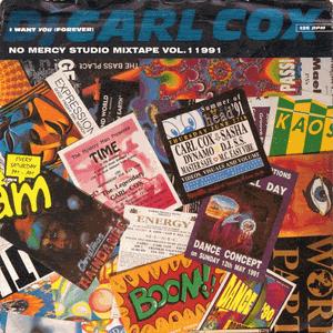 Carl Cox - No Mercy [Studio MixTape] Vol.1 '91