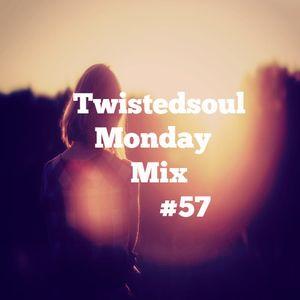 Twistedsoul Monday Mix #57