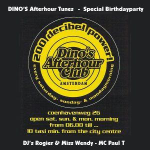Dino's Afterhour Tunes - Special Birthdayparty - DJ's Rogier & Miss Wendy - MC Paul T