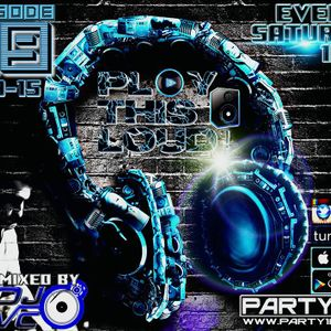 DJ VC -Play This Loud! Episode 19 (Party 103)
