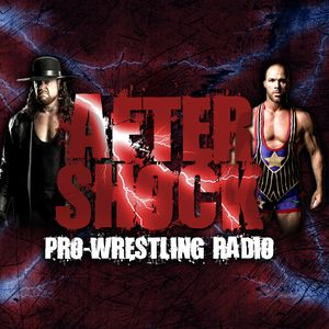 The Aftershock: Pro Wrestling Radio #2