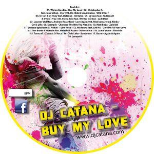 Catana - Buy My Love MiniMix (130bpm)
