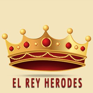 El Rey Herodes | Universidad de la Familia
