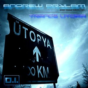 Andrew Prylam - Trance Utopia #009 [DI Radio]