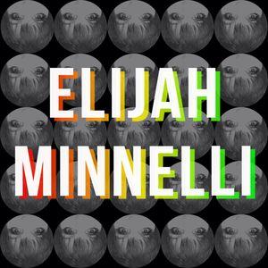 Elijah Minnelli (06/07/2017)
