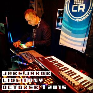 Jake Jakob @ CTRL ROOM - October 2015