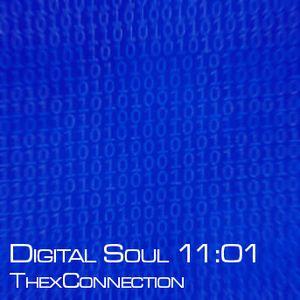 Digital Soul 11:01 - ThexConnection