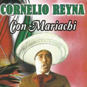 Cornelio Reyna Con Mariachi