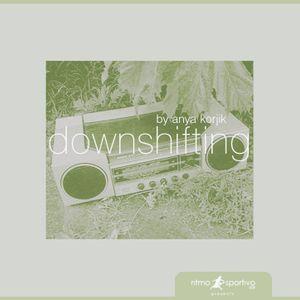 downshifting by anya korjik