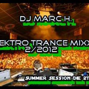 DJ Marc H. Elektro Trance Mixx 2/2012 (Summer Session die 2te)By Makki HE