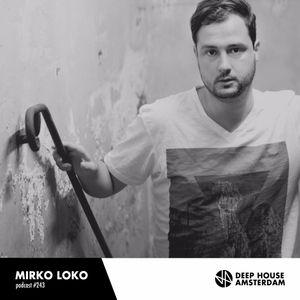 Mirko Loko - DHA Mix #243