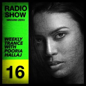 Ground Zero 16 - Trance Radio Show