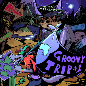 Groovy Trip #1