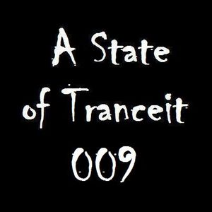 A State of Tranceit 009