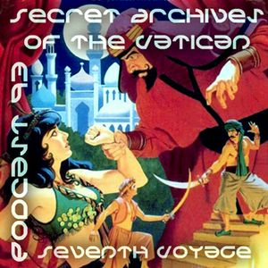 Seventh Voyage - Secret Archives of the Vatican Podcast 93