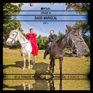 Polkast_Episode_XI_by_David_Mariscal@Candelai(Sicilia)_Part_1