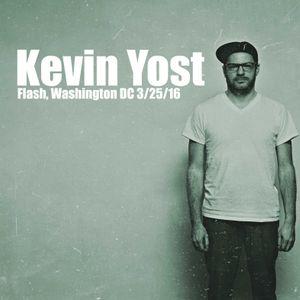Kevin Yost @ Flash , Washington DC 3/25/16