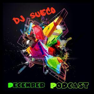 Dj SuEcO December Podcast
