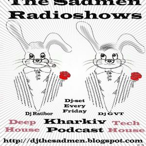 The Sadmen (GVT & Ratibor) - The Sadmen Radioshow 032