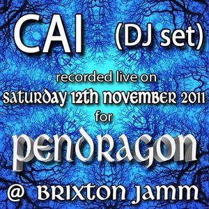 CAI - Pendragon @ Jamm 12-Nov-2011 (DJ set)