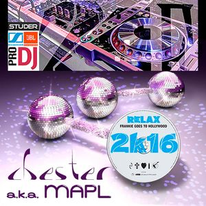 Relax 2k16 Remixed By Chester (MAPL)