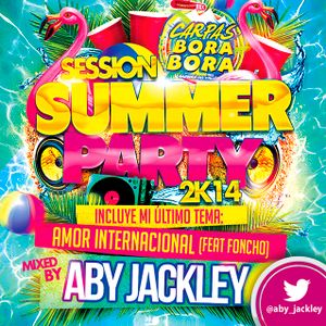 Aby Jackley - Session Summer Party 2k14