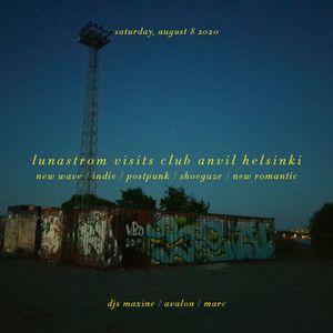 Lunastrom visits Club Anvil Helsinki - August 2020
