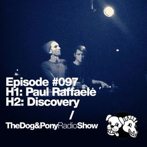 The Dog & Pony Radio Show #097: Guest Discovery